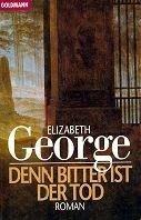 Elizabeth George: Denn bitter ist der Tod