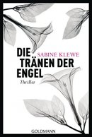 Sabine Klewe: Die Tränen der Engel