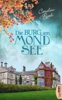 Carolin Rath: Die Burg am Mondsee