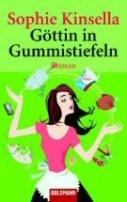 Sophie Kinsella: Göttin in Gummistiefeln