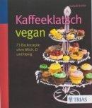 Isabell Keller: Kaffeeklatsch vegan