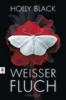 Holly Black: Weisser Fluch
