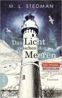 M. L. Stedman: Das Licht zwischen den Meeren