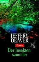 Jeffery Deaver: Der Insektensammler