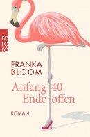 Franka Bloom: Anfang 40, Ende offen