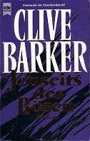 Clive Barker: Jenseits des Bösen