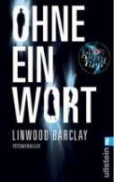Linwood Barclay: Ohne ein Wort
