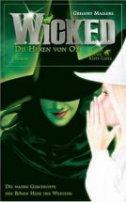 Gregory Maguire: Wicked - Die Hexen von Oz