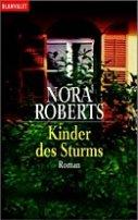 Nora Roberts: Kinder des Sturms