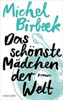 Michel Birbaek: Das schönste Mädchen der Welt