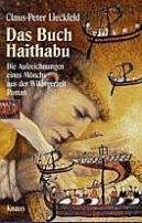 Claus-Peter Lieckfeld: Das Buch Haithabu