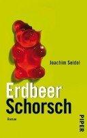 Joachim Seidel: ErdbeerSchorsch