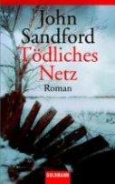 John Sandford: Tödliches Netz