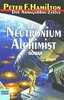 Peter F. Hamilton: Der Neutronium Alichimist