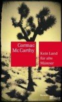 Cormac McCarthy: Kein Land für alte Männer