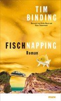 Tim Binding: Fischnapping