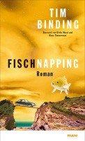 Tim Binding: Fischnapping