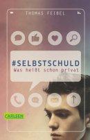 Thomas Feibel: #selbstschuld