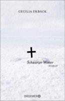 Cecilia Ekbäck: Schwarzer Winter