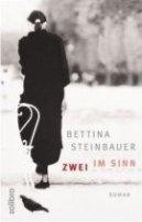 Bettina Steinbauer: Zwei im Sinn