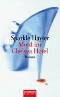 Sparkle Hayter: Mord im Chelsea Hotel
