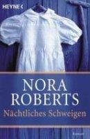 Nora Roberts: Nächtliches Schweigen