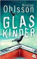 Kristina Ohlsson: Glaskinder