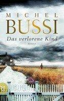 Michel Bussi: Das verlorene Kind