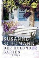 Susanne Schomann: Der Holundergarten