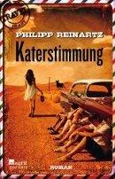 Philipp Reinartz: Katerstimmung