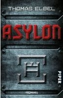 Thomas Elbel: Asylon