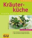 Martina Kittler: Kräuterküche