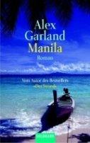 Alex Garland: Manila