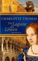 Charlotte Thomas: Die Lagune des Löwen