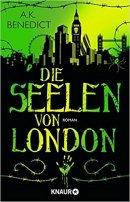 A. K. Benedict: Die Seelen von London