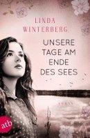 Linda Winterberg: Unsere Tage am Ende des Sees