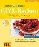 Marion Grillparzer: GLYX-Backen