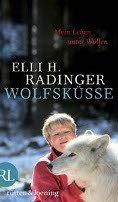 Elli H. Radinger: Wolfsküsse
