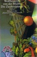 Wolf-Heinrich von der Mülbe: Die Zauberlaterne