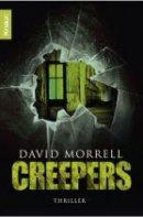 David Morrell: Creepers