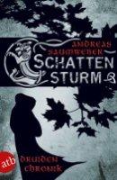 Andreas Saumweber: Schattensturm
