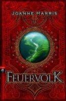 Joanne Harris: Feuervolk