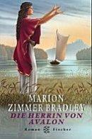 Marion Zimmer Bradley: Die Herrin von Avalon