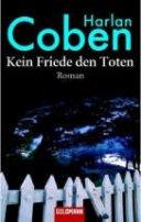 Harlan Coben: Kein Friede den Toten