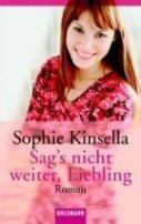 Sophie Kinsella: Sag's nicht weiter, Liebling