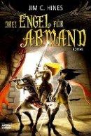 Jim C. Hines: Drei Engel für Armand