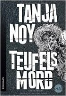 Tanja Noy: Teufelsmord