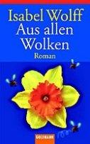 Isabel Wolff: Aus allen Wolken