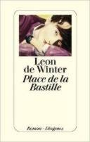 Leon de Winter: Place de la Bastille