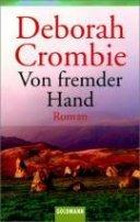 Deborah Crombie: Von fremder Hand